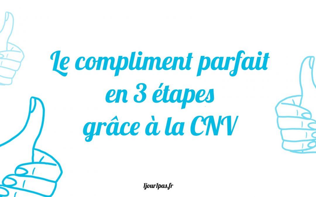 Bien communiquer un compliment en CNV