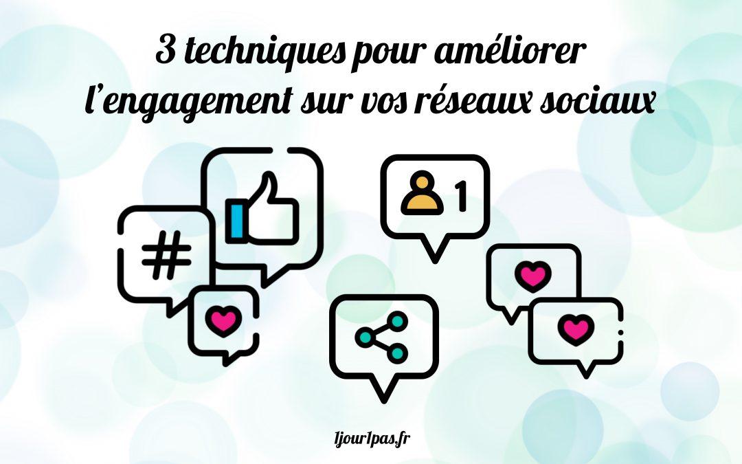3 techniques pour améliorer l'engagement sur vos réseaux sociaux